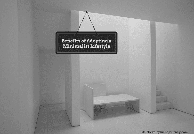 Benefits of adopting a minimalist lifestyle self for Minimalist lifestyle