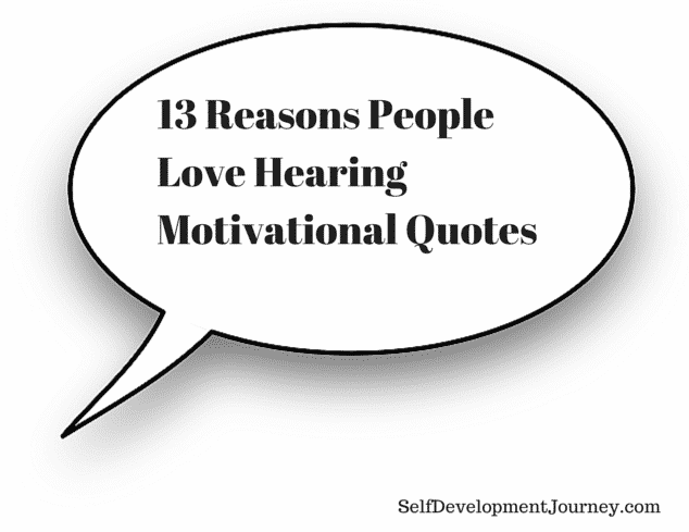Motivational Quotes Love Awesome 13 Reasons People Love Hearing Motivational Quotes  Self