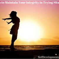 9 Ways to Maintain Your Integrity in Trying Situations