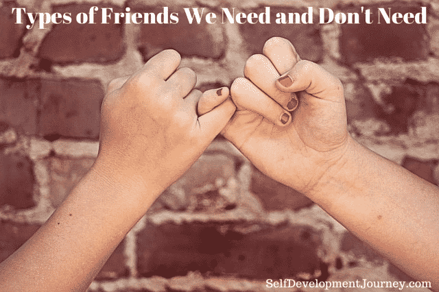 Types of Friends We Need and Don't Need
