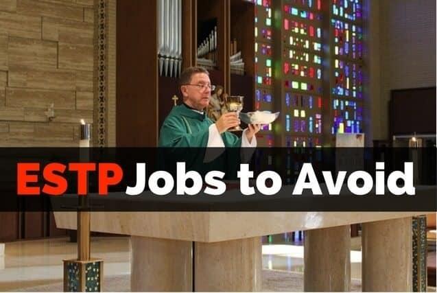 ESTP Jobs to Avoid Clergyman