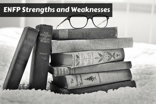 ENFP Strengths and Weaknesses